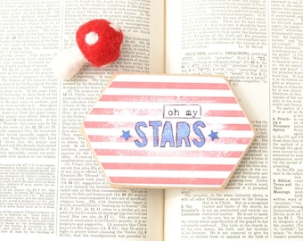 SALE: Red white and blue. Oh my stars. Independence Day Sign. Fourth of July Wood Sign. Red, White, and Blue Patriotic Wood Sign. Red Stripe