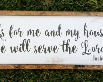 As for me and my house we will serve the Lord framed sign