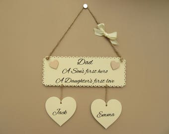 """Father's Day Sign, Personalised Dad plaque """"Dad - A Son's first hero, A Daughter's first love"""""""