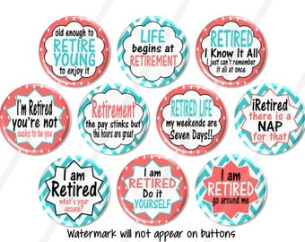 10 Retirement Party Favors, Fun Retirement Pin Back Buttons, Retired Fridge Magnets, Retirement Party Gift, Retired Pin Badges - BB1541