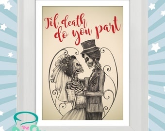 Til death do you part - Sugarskull, muerte style tattoo original print in white wooden frame. Marriage. Engagement. Love
