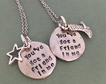 You've Got a Friend In Me Necklace
