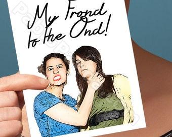 Funny Friendship Card | Broad City | Ilana Glazer Funny Birthday Cards 30Th Birthday Card Card For Sister Gift For Abbi And Ilana Card Funny