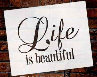 Life Is Beautiful - Word Stencil - Select Size - STCL1866 - by StudioR12