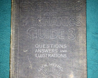 Vintage 1921 Audels Engineers and Mechanics Guide 3 Questions Answers and Illustrations