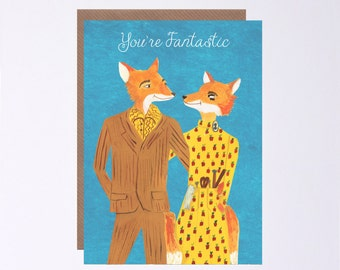 Fantastic Mr Fox Valentines Day Card, You're Fantastic, Birthday, Anniversary, Illustrated by Hutch Cassidy