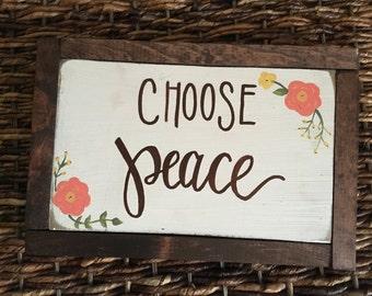 Spring home decor-choose peace-rustic sign-framed sign-floral sign