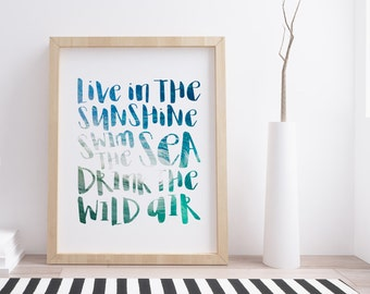 Live In The Sunshine, Swim The Sea, Drink The Wild Air | Ralph Waldo Emerson QUOTE | Beach | Wall Print | Home Decor