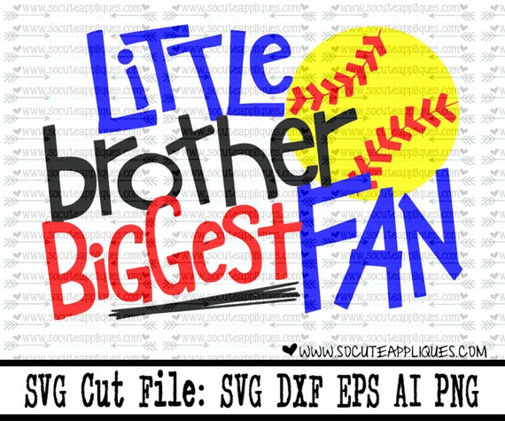 Little Brother Biggest Fan Baseball Svg Softball Svg