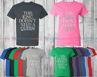 Doesn't Need a Queen & King - Matching Couple Shirts - His and Her T-Shirts - Love Tees