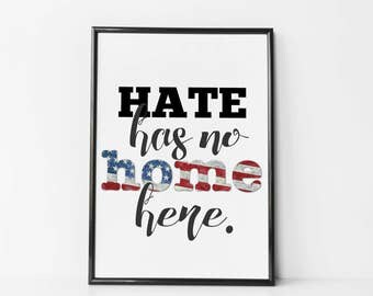 Hate Has No Home Here Poster / Canvas - Muslim Ban Protest Print - Not My President Print - Human Rights Print - Not My President Muslim Ban