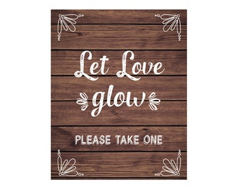 Let Love Glow Sign, Wedding Sign, Rustic Wood Sign, DIY Printable JPEG PDF Instant Download220