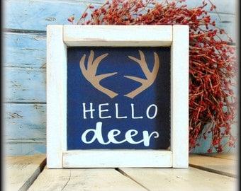Hello Sign - Welcome Sign - Housewarming Gift - Hunter Decor - Cabin Decor - Woodland Sign - Deer Antler Sign - Wood Shelf Sitter - Wall Art