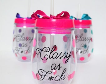 Funny Wine Glass // Wine Tumbler // Classy as F*ck // Bev2Go // Personalized // Wine Traveler // Gift for Friend // CUSTOM COLORS