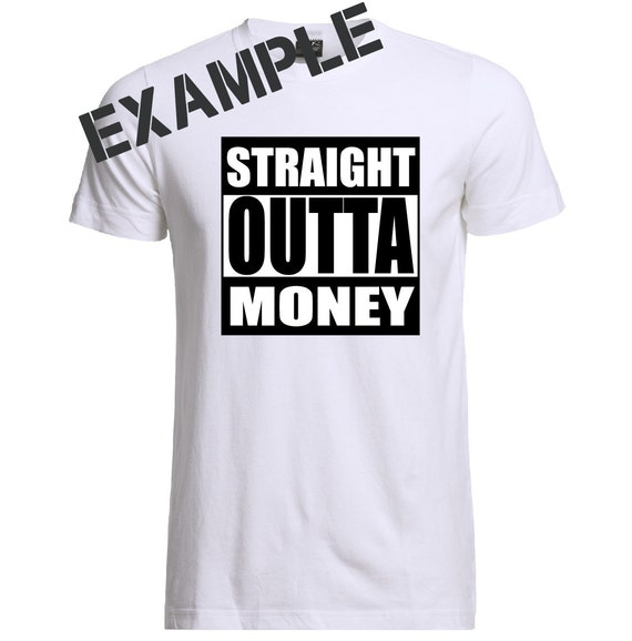 Download Straight Outta Money Dollar Sign SVG DXF PNG Digital Cut ...