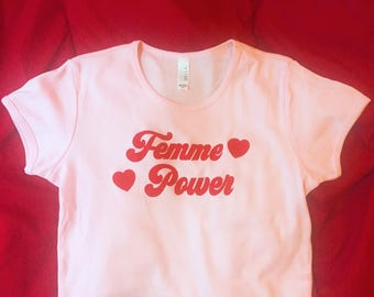 Femme Power White or Pink Tees / T Shirt - Unisex and Fitted Sizes