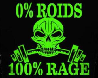 0 Roids 100 Rage