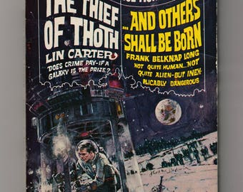 Lin Carter-The Thief of Thoth and Frank Belknap Long-And Others Shall Be Born-1968 Belmont Double Paperback Science Fiction Book-2 Stories