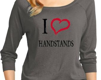 Ladies I Love Handstands 3/4 Sleeve Scoop Neck ILOVEH-DM482