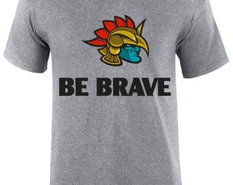 Be Brave Strong Warrior Graphic Strenght Christian Sports Adventure Slogan Men T-shirt - BeBrve-Mss