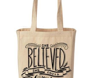 She Believed She Could and So She Did Canvas Tote, Feminist quote grocery canvas bag / Girl Power Shopping Grocery Tote / boho Canvas Tote