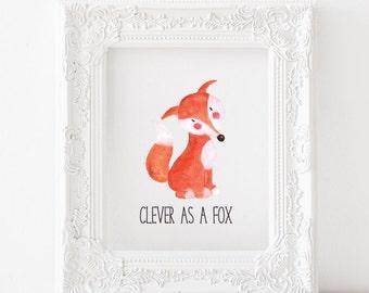 Fox Printable Fox Print, Fox nursery print, Fox nursery decor, Fox nursery printable, Clever as a Fox printable, Clever as a Fox print