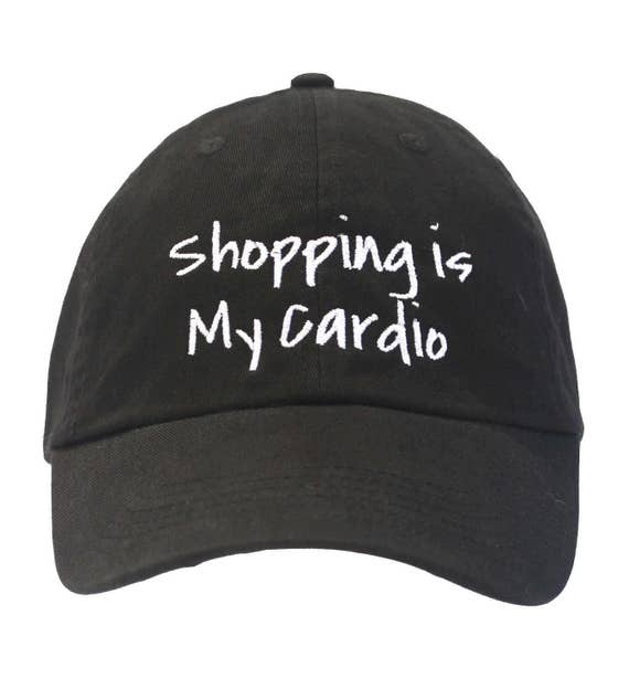 Shopping is my Cardio (Polo Style Ball Black with White Stitching)