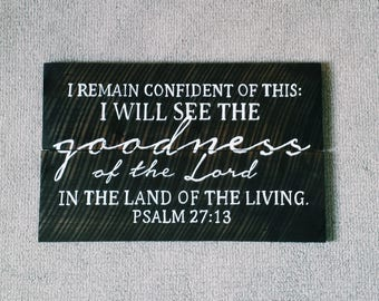 Goodness of the Lord, Scripture Art, Wooden Sign, Rustic Sign, Bible Verse Sign, Custom Wood Sign, Custom Sign, Home Decor, Wall Decor