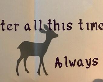 Patronus, Always Sticker, Vinyl Decal from Severus Snape, Harry Potter