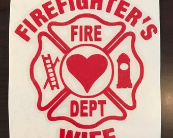 Firefighters wife decal, Firefighter decal, fire men's wife decal, vinyl decal