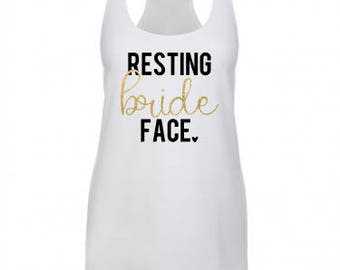 RESTING BRIDE FACE, Married Af, Just Married Shirts, Fiance Shirt, Married Af Shirt, Engaged Af, Fiance, Girlfriend Fiance Shirt, Bride Tank