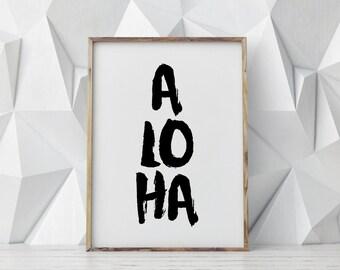 Aloha print printable poster, hawaiian greeting typography print,  printable quote, wall decor, wall art, typography poster