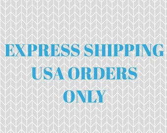 EXPRESS SHIPPING for American Orders