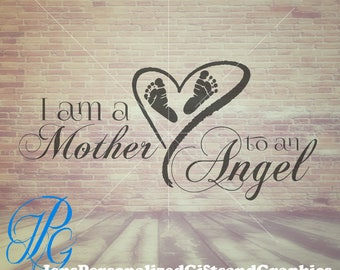 """Mothers Day SVG - Pregnancy and Infant Loss - """"Mother to an Angel""""  Memorial SVG & JPG"""