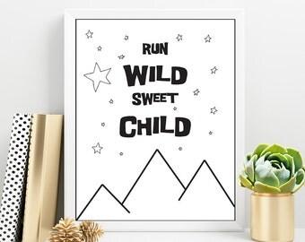 Wild Nursery Wall Art, Adventure Kids Room Decor, Run Wild Sweet Child, Scandinavian Wall Art, Monochrome Baby Poster, Nordic Kids Decor