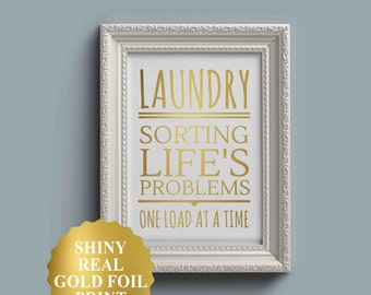 Laundry Sorting Life's Problems, Laundry Room Decor, Laundry Sign, Laundry Room Sign, Laundry Room Art, Laundry Decor, Gold Foil Art