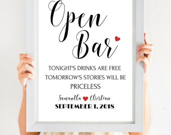 Open Bar Sign, Wedding Bar Sign, Tonight's Drinks Are Free Tomorrow's Stories Will Be Priceless, Wedding Reception, Wedding Decor