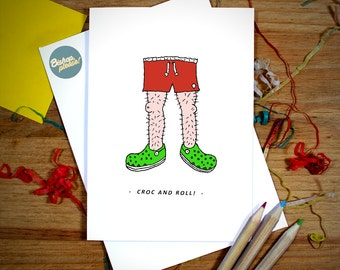 Croc And Roll! Croc shoes, funny Greetings Birthday card gift.