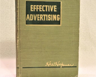 Vintage Book - EFFECTIVE ADVERTISING - Textbook