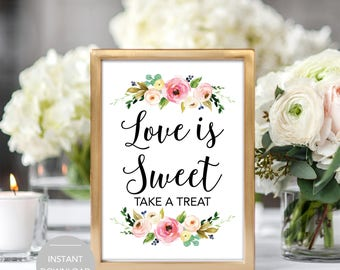 Love is Sweet Sign, Love is Sweet Take a Treat Sign, Love is Sweet Wedding Sign, Printable Love is Sweet Sign, Love is Sweet Instant