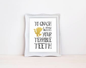 "To Gnash With Your Terrible Teeth 8""x10"" Birthday Party Printable Sign 