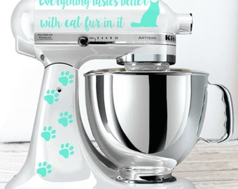 Everything Tastes Better with Cat Fur In It Kitchen Mixer Decal