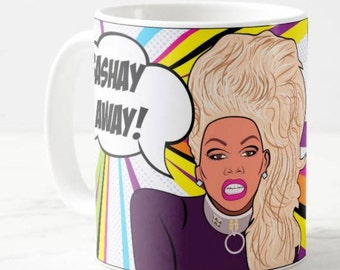 RuPaul's Drag Race, Sashay Away! Inspired Coffee Mug Gift, Reality TV Pop Culture