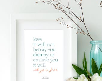Love it will not betray you | Mumford and Sons | DIGITAL PRINT