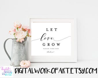 Let Love Grow Sign, Let Love Grow Printable, Seed Favors sign, Printable Wedding Sign, Favor Sign, Favor Table Sign,Instant Download, #AI-17