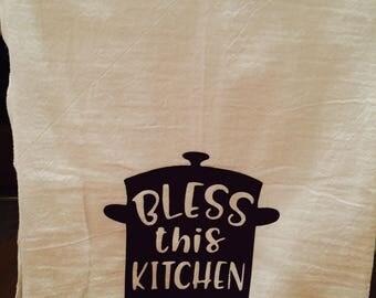 Inspirational kitchen towel, flour sack kitchen towel, Bless This Kitchen