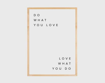 Do what you love, Motivational Quote, Inspirational Wall Art, Motivational Wall Decor, Printable Wisdom, Typography Wall Art, Printable Art