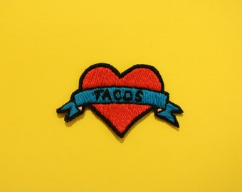 """Embroidered Patch - """"TACOS 4 YOU"""" Tacos Patch, Heart & Banner, Mexican Patch, Chicana"""