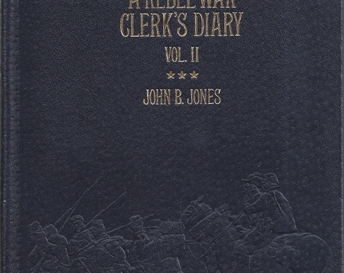 Time-Life: Collector's library of the Civil War-A Rebel War Clerk's Diary (Volume II)  LEATHER BOUND