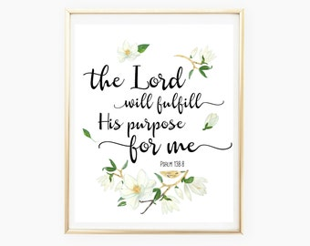 Bible Print Verse, Psalm 138:8, Printable Quote, Bible Printable Art, Printable Wall Art, Home Decor, Instant Download, Bible Verse Print